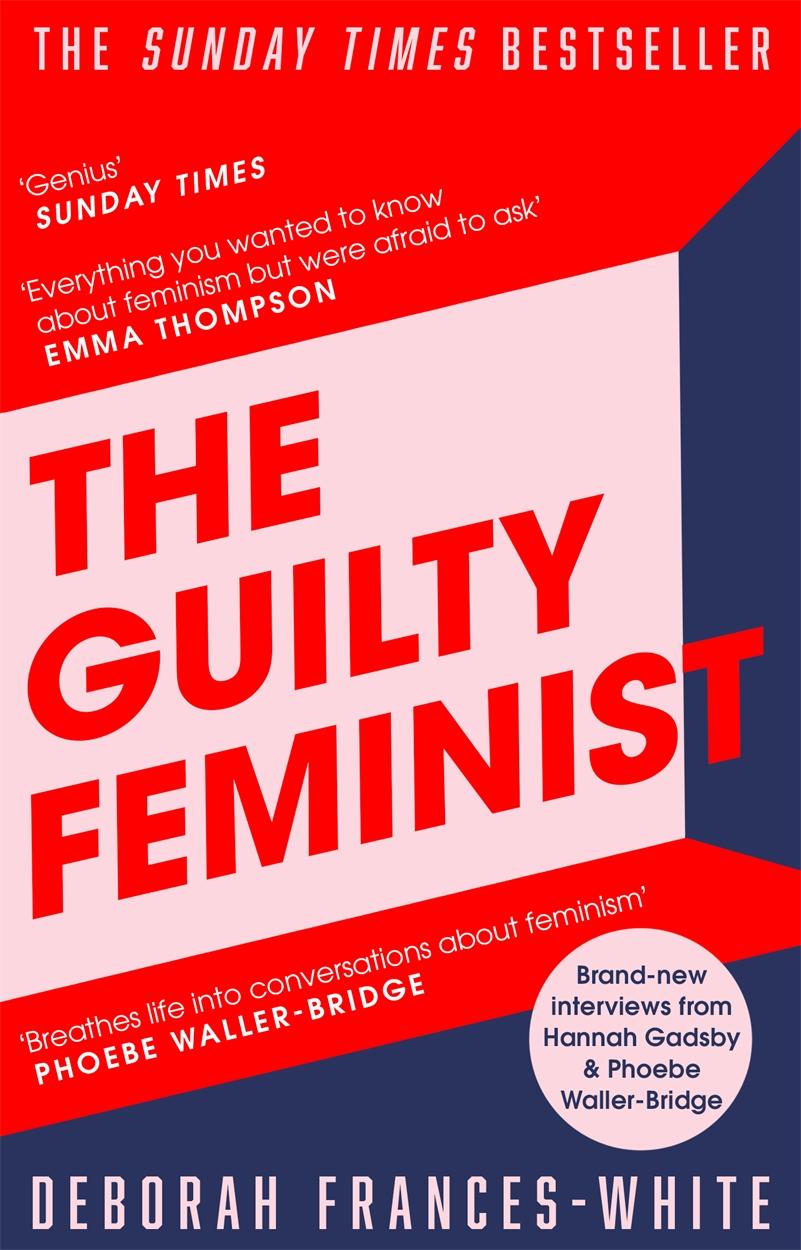 The Guilty Feminist by Deborah Frances-White | Hachette UK