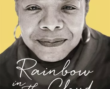 Rainbow in the Cloud Maya Angelou